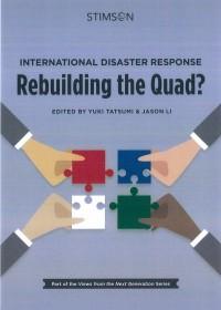 International Disaster Response: Rebuilding the Quad?